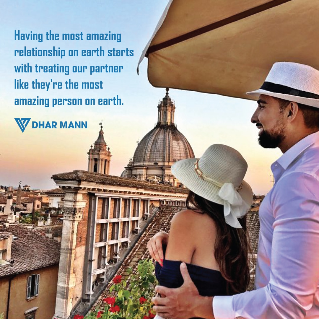 Dhar Mann quote about having amazing relationships