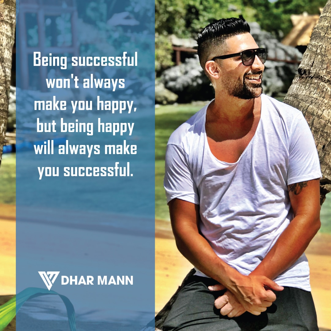Dhar Mann quotes on being happy